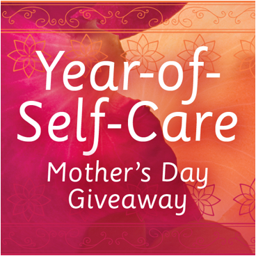 year-of-self-care mother's day giveaway